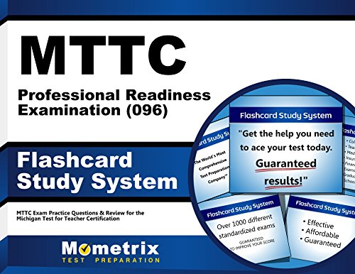 MTTC Professional Readiness Examination (096) Flashcard Study System: MTTC Exam Practice Questions & Review for the Michigan Test for Teacher Certification (Cards)