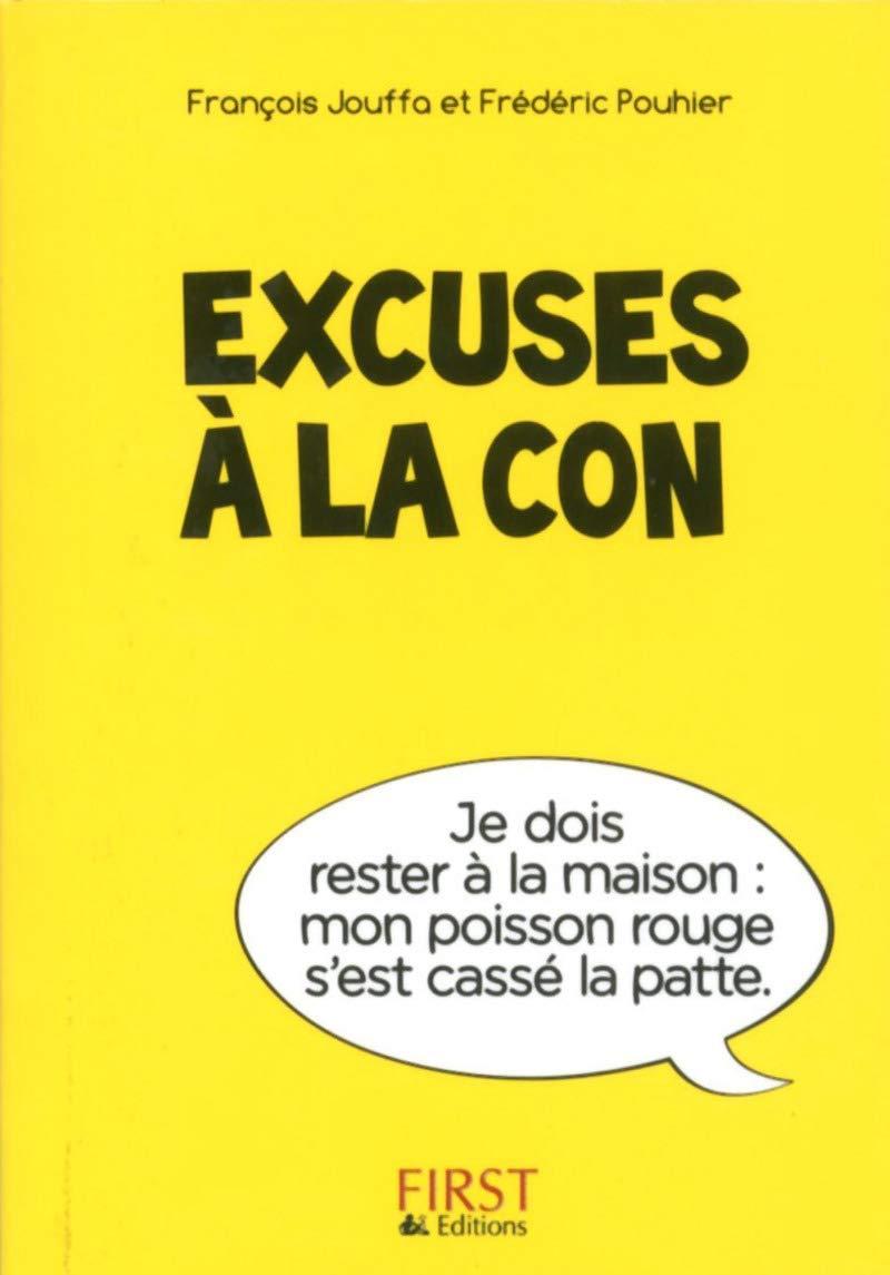 Petit Livre de – Excuses à la …
