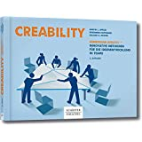 Creability: Gemeinsam kreativ - innovative Methoden für die Ideenentwicklung in Teams