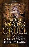 Fortune Favors the Cruel (Dark Maji)