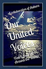 Our United Voices: An Anthology of Poetry from Authors Around the World Paperback