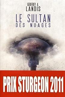 Le sultan des nuages, Landis, Geoffrey Alan