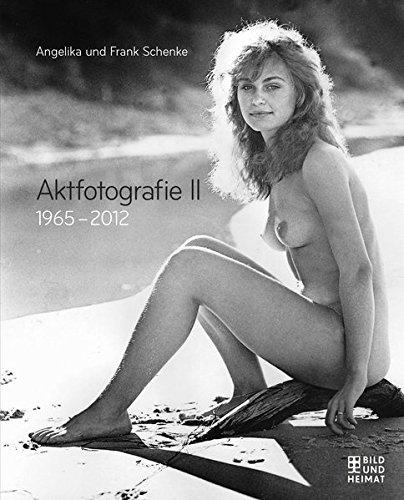 Aktfotografie II: 1965-2012