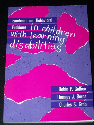 Emotional and Behavioral Problems in Children With Learning Disabilities