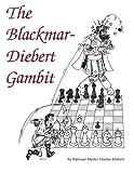 The Blackmar-diebert Gambit-Mr. Charles M. Diebert