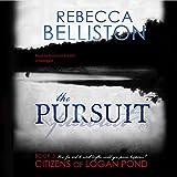 The Pursuit (Citizens of Logan Pond Series, Book 3)