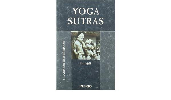 Yoga Sutras: Amazon.es: Patanjali: Libros