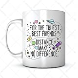 For the Truest Best Friends, Distance Makes No Difference-Gift Coffee Mug Ideas for Graduation Gift/College Grad/High School Graduation Gift/HS Grad Gift/Graduation Mug for Classmate/Friend Mug (1)