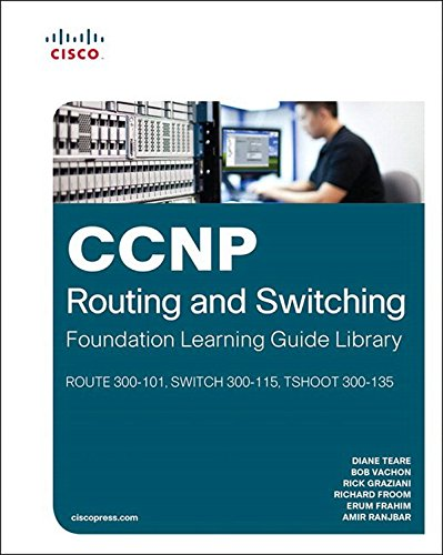 Cisco CCNP Routing and Switching - Cisco Press