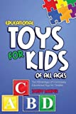 Educational Toys for Kids of All Ages, Sandy Harper, 1630225770
