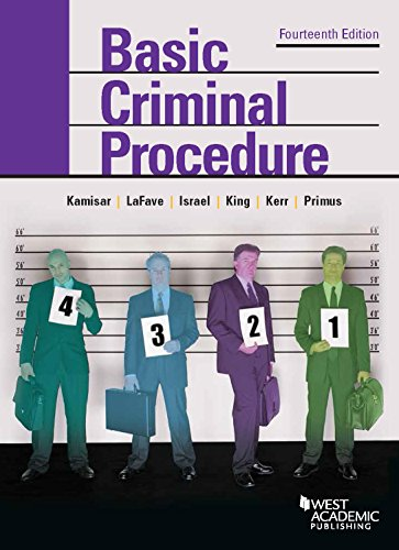 1634595017 - Basic Criminal Procedure: Cases, Comments and Questions (American Casebook Series)