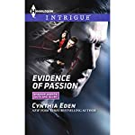 Evidence of Passion | Cynthia Eden