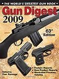 Gun Digest 2009: The Worlds Greatest Gun Book