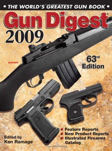 Gun Digest 2009: The World's Greatest Gun Book