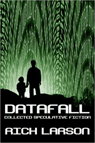 Read Datafall: Collected Speculative Fiction PDF