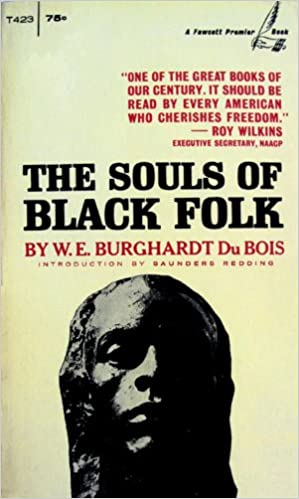 A Level English Essay The Souls Of Black Folk Essays And Sketches A Fawcett Premier Book W  E B Du Bois Amazoncom Books Thesis Statements For Argumentative Essays also Essay Thesis Statement Generator The Souls Of Black Folk Essays And Sketches A Fawcett Premier  Www Oppapers Com Essays