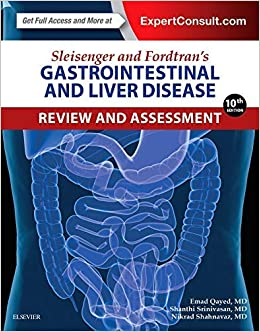 Sleisenger And Fordtran's Gastrointestinal And Liver Disease Review And Assessment, 10e por Emad Qayed Md