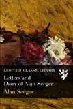 img - for Letters and Diary of Alan Seeger book / textbook / text book