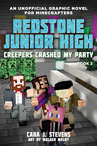 Creepers Crashed My Party  Redstone Junior High  2