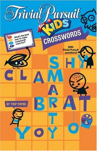 TRIVIAL PURSUIT® FOR KIDS Crosswords (Trivial Pursuit for Kids)