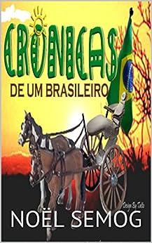CRÔNICAS DE UM BRASILEIRO SEM COR (Portuguese Edition) by [SEMOG, NOËL]