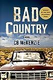 Bad Country: A Novel