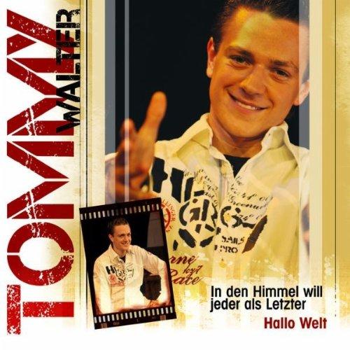 Amazon com In den Himmel will jeder als Letzter Tommy Walter MP3 Downloads