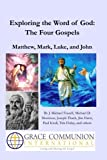 img - for Exploring the Word of God: The Four Gospels: Matthew, Mark, Luke, and John (Volume 2) book / textbook / text book