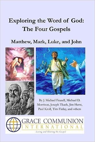 Book Exploring the Word of God: The Four Gospels: Matthew, Mark, Luke, and John (Volume 2)