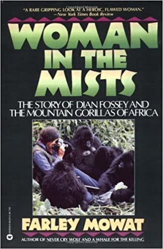 Book Woman in the Mists: The Story of Dian Fossey and the Mountain Gorillas of Africa by Farley Mowat (1988-11-01)