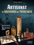 1914-1918 : Artisanat et souvenirs de tranchées