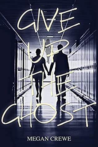 book cover of Give Up the Ghost