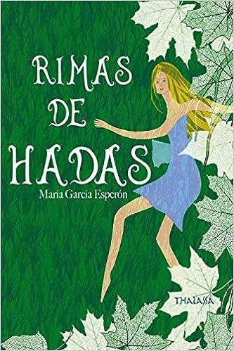 Rimas de hadas: Amazon.es: María García Esperón, Lorde ...