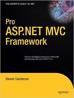 Pro ASP.NET MVC Framework (Expert's Voice in .NET)
