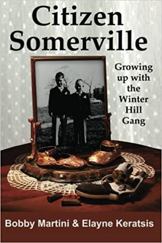 Citizen Somerville: Growing up with the Winter Hill Gang