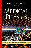 Medical Physics, Marcin Balcerzyk, 1622575903