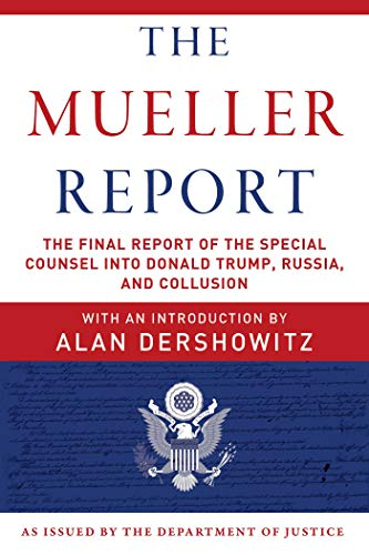 Book cover from The Mueller Report: The Final Report of the Special Counsel into Donald Trump, Russia, and Collusion by Robert S. Mueller III