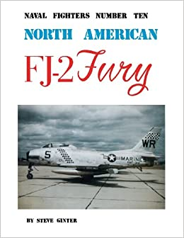 Book North American FJ-2 Fury (Naval Fighters, No. 10)