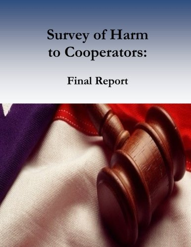 Survey of Harm to Cooperators: Final Report pdf epub