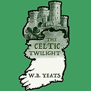 The Celtic Twilight Audiobook