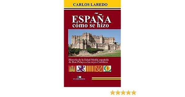 España cómo se hizo: Historia de la Edad Media española, de Don ...