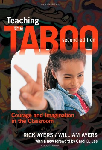 Teaching the Taboo: Courage and Imagination in the Classroom
