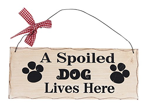 Attraction Design A Spoiled Dog Wood Folk Wisdom Plaque (Dog Sayings)