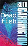 img - for Dead Fish (An Alison Hope Mystery) by Ruth Carrington (1998-06-04) book / textbook / text book