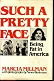 img - for Millman Such A Pretty Face by M Millman (1980-04-01) book / textbook / text book