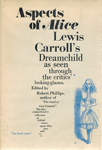 Aspects of Alice: Lewis Carroll's Dreamchild As Seen Through the Critics' Looking-Glasses, - Reading Recycle Glasses