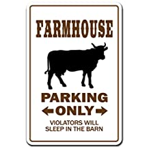 Farmhouse Novelty Sign | Indoor/Outdoor | Funny Home Décor for Garages, Living Rooms, Bedroom, Offices | SignMission parking sign Wall Plaque Decoration