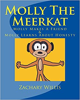 Molly the Meerkat: Molly Makes a Friend / Molly Learns about Honesty