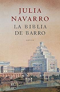 La Biblia de barro par Navarro