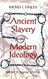 img - for Ancient Slavery and Modern Ideology book / textbook / text book